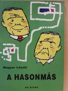Magyar László - A hasonmás (dedikált példány) [antikvár]
