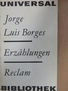 Jorge Luis Borges - Erzählungen [antikvár]