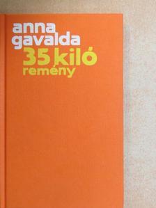 Anna Gavalda - 35 kiló remény [antikvár]