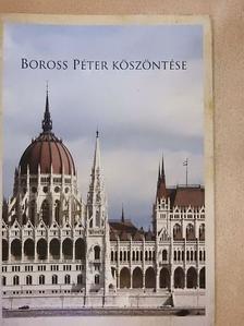 Fehérvári István - Boross Péter köszöntése [antikvár]