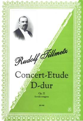 TILLMETZ, RUDOLF - CONCERT-ETUDE D-DUR OP.22 FUVOLA-ZONGORA