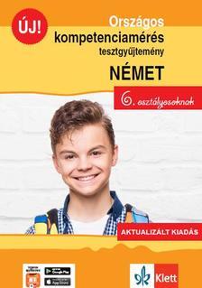 Sárvári Tünde, Gyuris Edit - Országos kompetenciamérés tesztgyűjtemény német nyelv - 6. osztályosoknak - Aktualizált kiadás + Ingyenes Applikáció