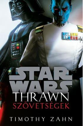Timothy Zahn - Star Wars: Thrawn: Szövetségesek