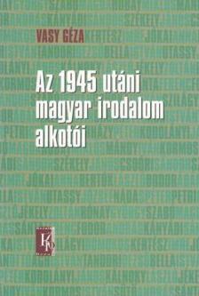 KN0045 - Az 1945 utáni magyar irodalom alkotói