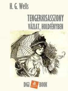 H. G. Wells - Tengerkisasszony [eKönyv: epub, mobi]