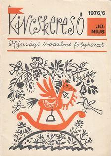 Deme László - Kincskereső 1976/6 [antikvár]