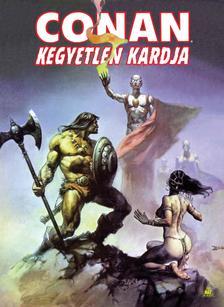 Roy Thomas, John Buscema - Conan kegyetlen kardja 2.