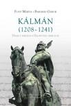 Font Márta, Barabás Gábor - Kálmán (1208-1241) [eKönyv: pdf]