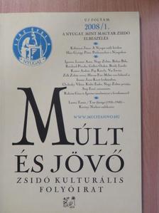 Bródy László - Múlt és Jövő 2008/1. [antikvár]