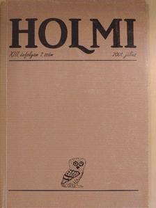Balla D. Károly - Holmi 2001. július [antikvár]