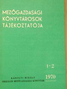 Gál Andorné - Mezőgazdasági könyvtárosok tájékoztatója 1970/1-4.  [antikvár]