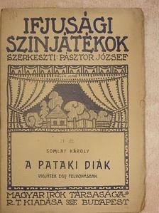 Somlay Károly - A pataki diák [antikvár]