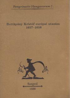 Szelestei N. László - Batthyány Kristóf európai utazása [antikvár]