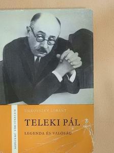 Tilkovszky Loránt - Teleki Pál [antikvár]