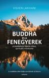 Vishen Lakhiani - A Buddha és a fenegyerek - A munkahelyi sikerek titkos, spirituális művészete [eKönyv: epub, mobi]