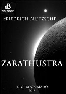 Friedrich Nietzsche - Zarathustra [eKönyv: epub, mobi]
