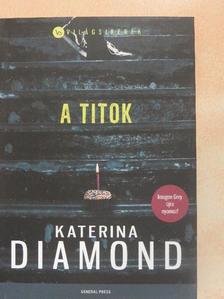 Katerina Diamond - A titok [antikvár]