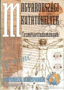 Glatz Ferenc - Magyarországi kutatóhelyek - Természettudományok [antikvár]