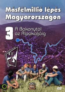 ROCKENBAUER PÁL - MÁSFÉLMILLIÓ LÉPÉS MAGYARORSZÁGON III. - DVD - A BAKONYTÓL AZ ALPOKALJÁIG