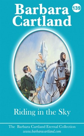 Barbara Cartland - Riding In The Sky [eKönyv: epub, mobi]