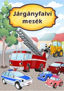 Preszter Norbert - Járgányfalvi mesék [eKönyv: pdf]