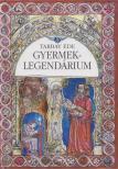 Tarbay Ede - GYERMEK-LEGENDÁRIUM