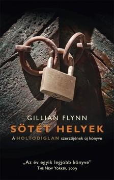 Gillian Flynn - Sötét helyek [eKönyv: epub, mobi]