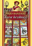 Hajo Banzaf - Tarot kézikönyv