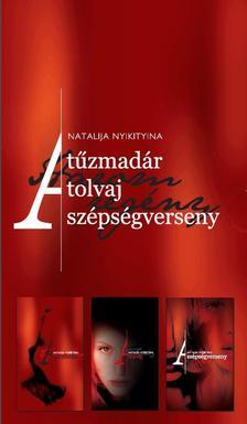 Nyikityina, Natalija - A tűzmadár a tolvaj a szépségverseny