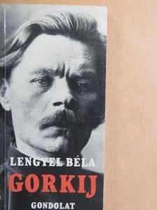 Lengyel Béla - Gorkij [antikvár]