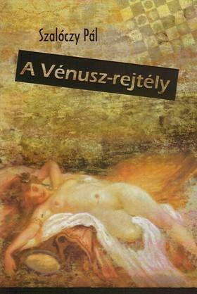 Szalóczy Pál - A Vénusz-rejtély