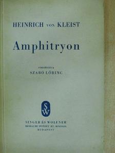 Heinrich von Kleist - Amphitryon [antikvár]