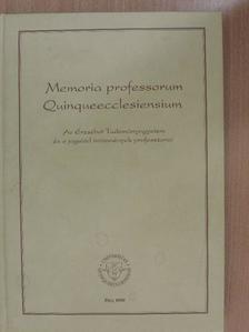 Ádám Antal - Memoria professorum Quinqueecclesiensium [antikvár]