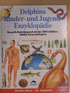 John Farndon - Delphins Kinder- und Jugend-Enzyklopädie [antikvár]