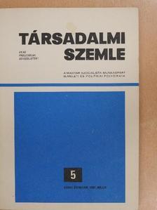 Földesi Tamás - Társadalmi Szemle 1982. május [antikvár]