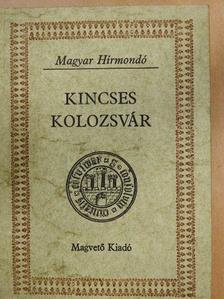 Auguste de Gerando - Kincses Kolozsvár I. [antikvár]