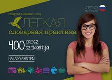 Szöginé Csiszár Ilona - 400 Orosz szókártya - Haladó szinten