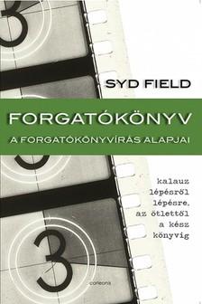 Syd Field - Forgatókönyv - A forgatókönyvírás alapjai [eKönyv: epub, mobi]