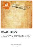 Pulszky Ferenc - A magyar jacobinusok [eKönyv: epub, mobi]