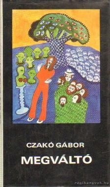 Czakó Gábor - Megváltó [antikvár]