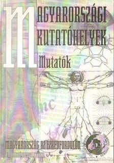 Glatz Ferenc - Magyarországi kutatóhelyek - Mutatók [antikvár]