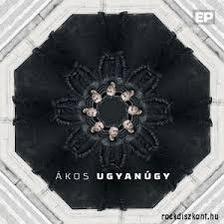 Ákos - UGYANÚGY - EP CD -