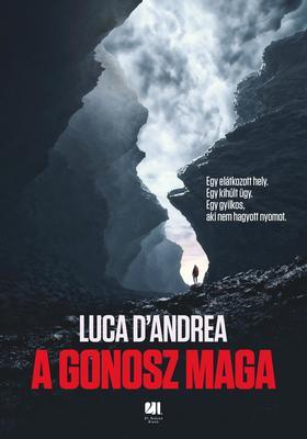 Luca D'Andrea - A gonosz maga