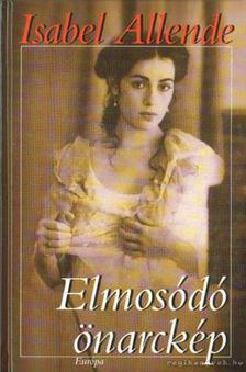 Isabel Allende - Elmosódó önarckép [antikvár]