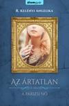 R. Kelényi Angelika - Ártatlan 3 - A párizsi nő [eKönyv: epub, mobi]