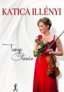 ILLÉNYI KATICA - Illényi Katica -Tango Classic (CD)
