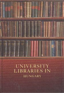 Szögi László - University libraries in Hungary [antikvár]