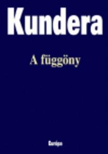 Milan Kundera - A függöny [antikvár]