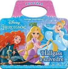 Disney Hercegnők: Hallgass a szívedre
