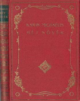 MICHAELIS KARIN - Hét nővér [antikvár]